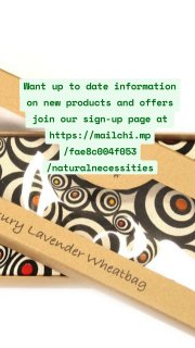 Want up to date information on new products and offers join our sign-up page at https://mailchi.mp/fae8c004f053/naturalnecessities